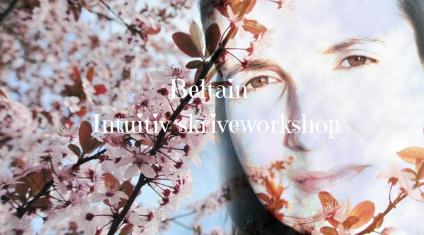 Beltain Intuitiv Skriveworkshop